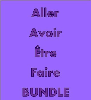 Aller Avoir Être Faire French verbs Bundle