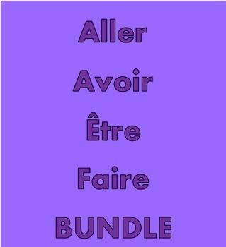 Aller Avoir Être Faire French Verbs Bundle