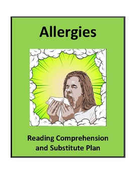 Allergies - Reading Comprehension and Substitute Plan