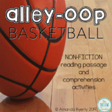 Alley-Oop Basketball Non-Fiction Reading Comprehension