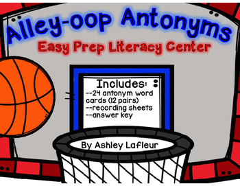Alley-oop Antonyms (Literacy Center)