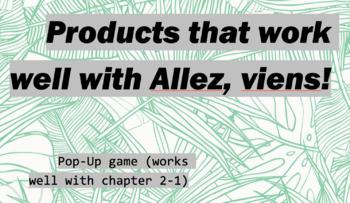 works w/ Allez, Viens! 1, Chapter 2-1 : Pop-Up Game
