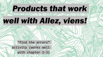 """works w/ Allez, Viens! 1, Chapter 2-3 : """"find the errors"""" activity"""