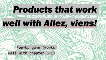 works w/ Allez, Viens! 1, Chapter 3-1 : Pop-Up Game