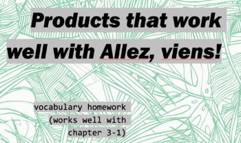 works w/ Allez, Viens! 1, Chapter 3-1 : vocabulary homework