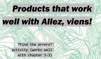 """works w/ Allez, Viens! 1, Chapter 3-3 : """"find the errors"""" activity"""