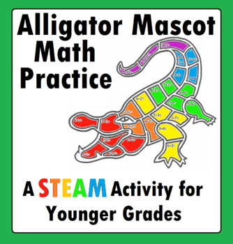 Alligator Crocodile Mascot Math Addition STEAM STEM for Younger Students