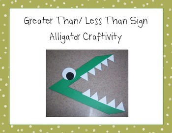 Alligator Greater Than/ Less Than Sign Craftivity