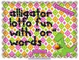 "Alligator Lotto Fun with ""or"" Words (Common Core Aligned)"