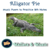Alligator Pie: Music poem to practice sixteenth notes