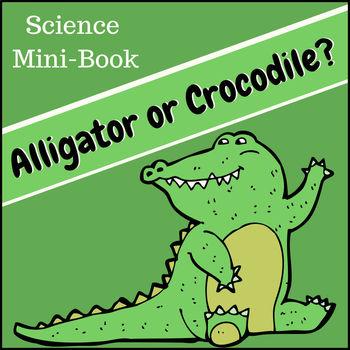 Alligator or Crocodile Science Mini-Book
