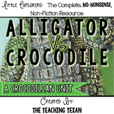 Alligator vs. Crocodile:  A Non-Fiction Crocodilian Unit