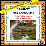 Alligators and Crocodiles: A Non-Fiction Story & Literacy