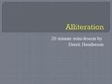 Alliteration--20 minute mini-lesson