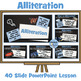 Alliteration - 34 Slide PowerPoint Lesson and Set of 12 Wo