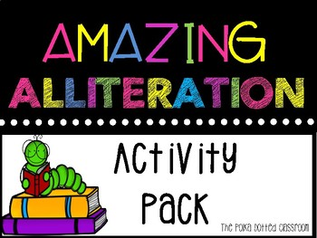 Alliteration Activity Pack