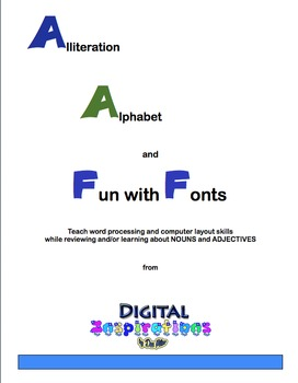 Alliteration Alphabet & Fun with Fonts!