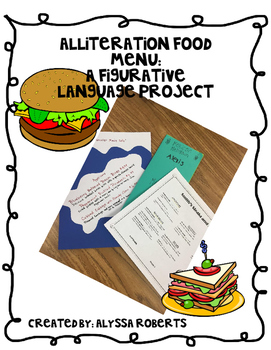 Alliteration Food Menu: A Figurative Language Project