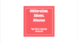 Alliteration, Idioms, and Allusion Lesson