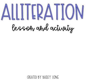 Alliteration Lesson and Activity