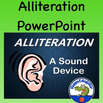 Alliteration PowerPoint  - Figurative Language - Sound Devices