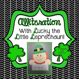 Alliteration with Lucky the Little Leprechaun! {A St. Patrick's Day Craftivity}