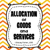 Allocation of Goods and Services Activities and Assessments