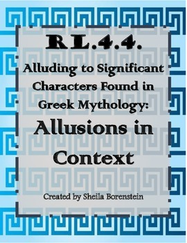 RL.4.4: Alluding to Characters in Greek Mythology: Allusions in Context