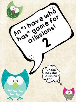 """Allusion Game """"I Have Who Has"""" 2"""