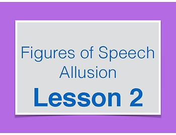 Allusion Lessons - Figures of Speech