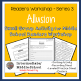 Allusion Sort, Worksheets, and Poster - Center or Readers
