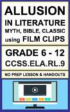 Allusion using Short Film: 2 NO PREP Lesson Plans & Activities:CCSS.ELA.RL.9