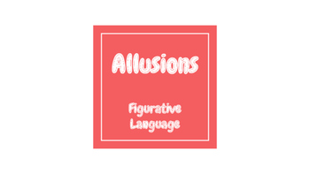 Allusions Lesson Powerpoint