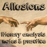 Allusions Notes & Practice