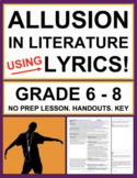 Allusions in Song Lyrics: No Prep Activities, Lesson Plan