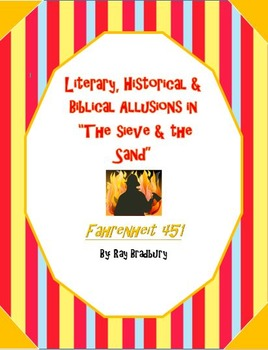 """Allusions in """"The Sieve & the Sand"""" of Fahrenheit 451 by Ray Bradbury"""