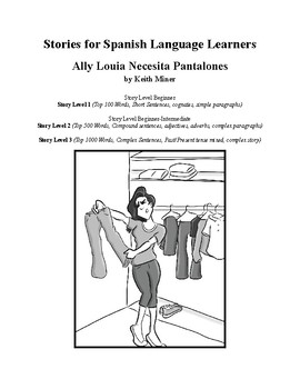 Ally Louia A Story for Spanish Language Learners Beginner - Intermediate