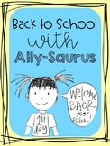 Ally Saurus and the first day of school activity pack!