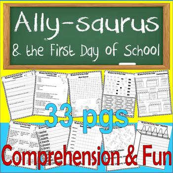 Ally-saurus & the First Day of School : Comprehension Book Companion Unit Back