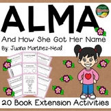 Alma and How She Got Her Name 20 Book Extension Activities