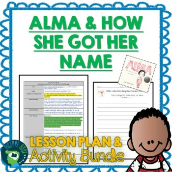 Alma and How She Got Her Name Lesson Plan, Google Slides and Docs Activities
