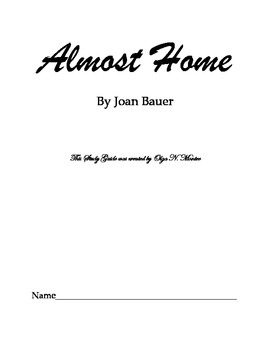 Almost Home by Joan Bauer, Novel Study Guide