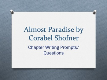 Almost Paradise, by Corabel Shofner -  Chapter Questions/Prompts