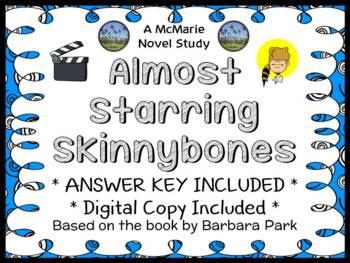 Almost Starring Skinnybones (Barbara Park) Novel Study / Comprehension (26 pgs)