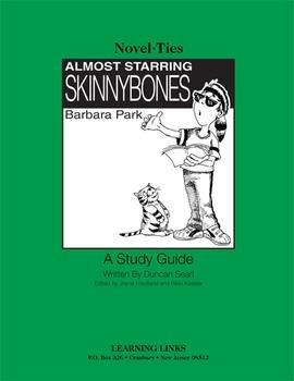 Almost Starring Skinnybones - Novel-Ties Study Guide