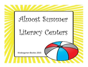 Almost Summer Literacy Centers