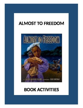 Almost To Freedom: Book Activities