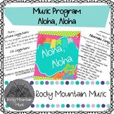 Aloha Aloha Music Program