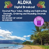 Aloha Digital Breakout Escape Room Place Value, Order, Add and Subtract Decimals