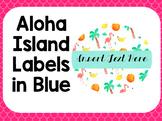 Aloha Island Labels in Blue